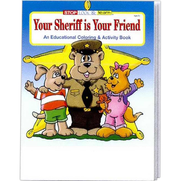 Your Sheriff Is Your Friend An Educational Coloring And Activity Book Photo