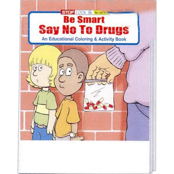 Be Smart, Say No To Drugs Educational Coloring And Activity Book Photo