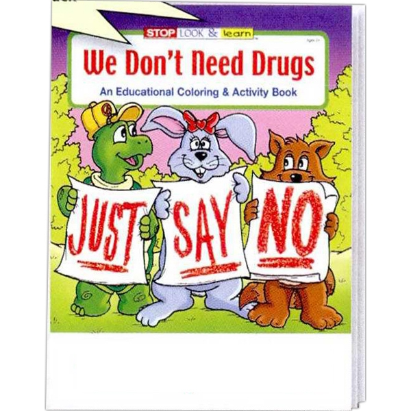 We Don't Need Drugs Educational Coloring And Activity Book Photo