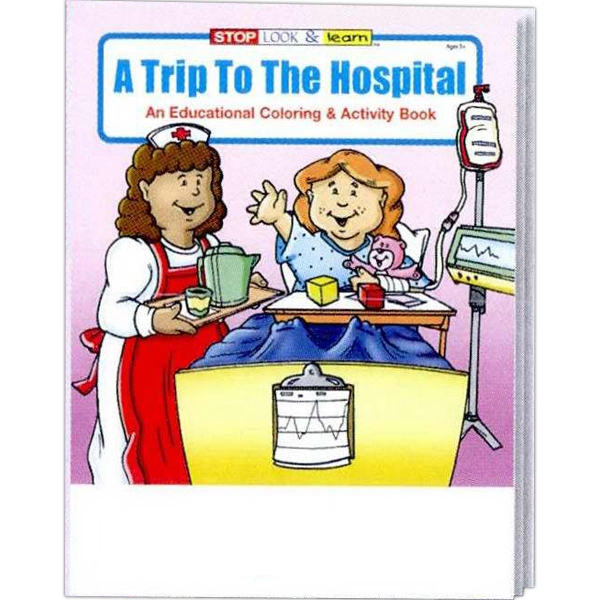 A Trip To The Hospital Educational Coloring And Activity Book Fun Pack Photo