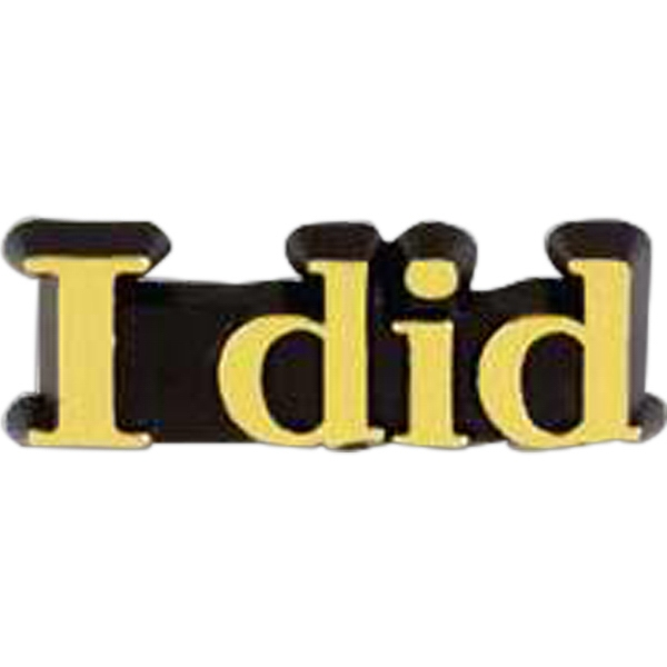 "Plastic Lapel Pin With ""i Did"" Lettering And Clutch Back Style Photo"