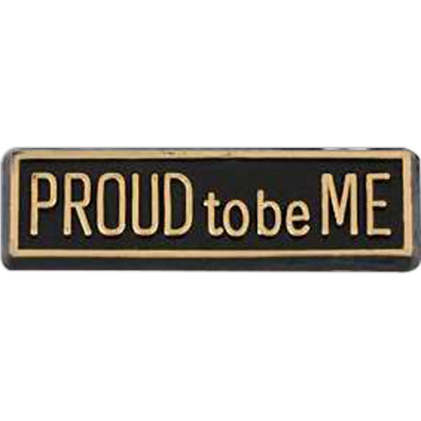 "Rectangular Plastic Lapel Pin With ""proud To Be Me"" Lettering Photo"