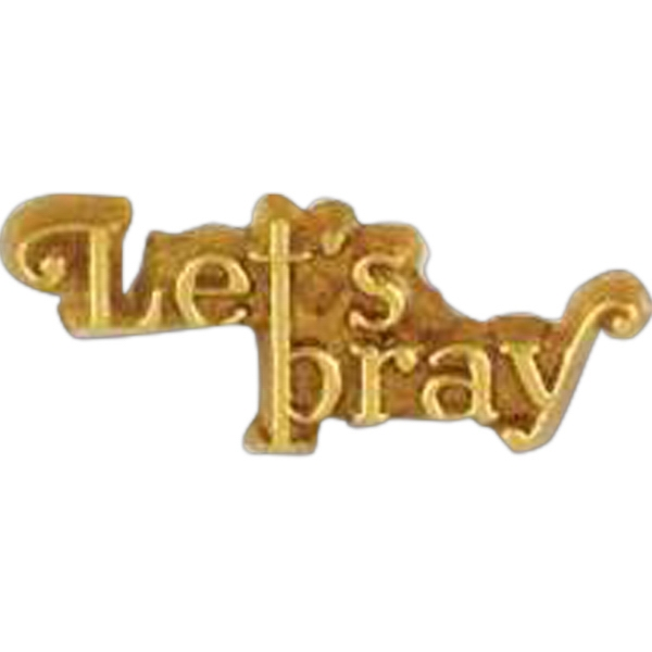 "Plastic Lapel Pin With ""let's Pray"" Lettering And Clutch Back Style Photo"