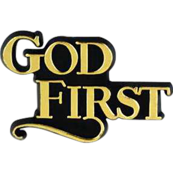 "Plastic Lapel Pin With ""god First"" Lettering And Clutch Back Style Photo"