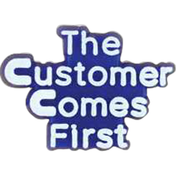 "Plastic Lapel Pin With ""the Customer Comes First"" Lettering Photo"