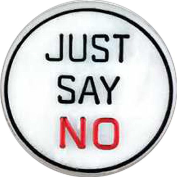 "Circle-shaped Plastic Lapel Pin With ""just Say No"" Message Photo"