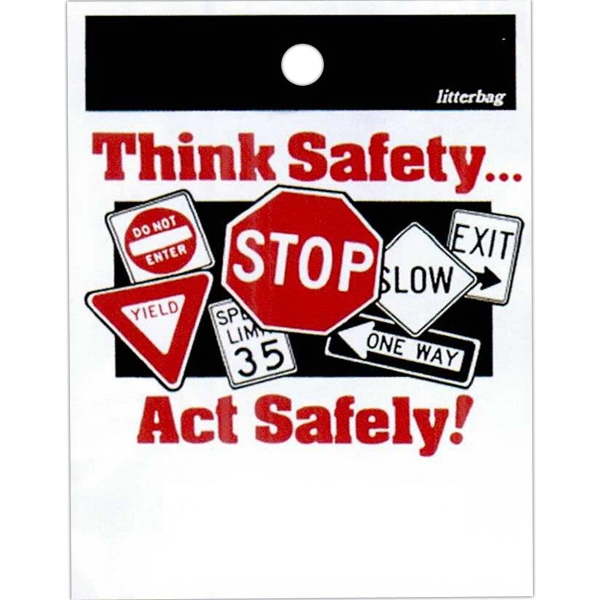 "Think Safety...act Safely With Traffic Signs Design - Stock Design Single Wall 9"" X 12"" Litter Bag With Front Opening, Safety Design Photo"