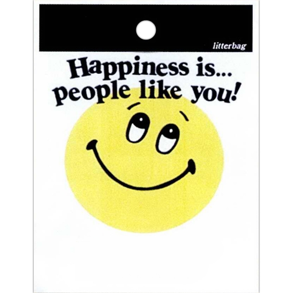 "Happiness Is People Like You - Stock Design Single Wall 9"" X 12"" Litter Bag, Customer Appreciation Theme Photo"