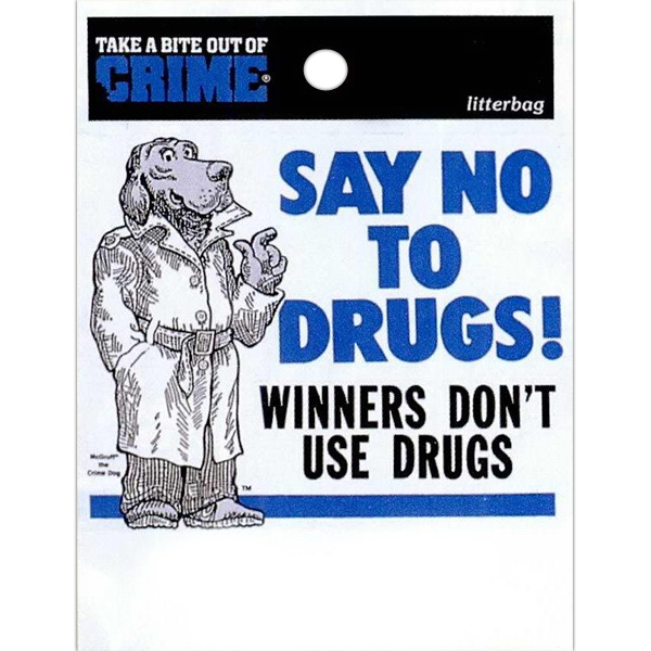 "So No To Drugs Winners Don't Use Drugs With Mcgruff And Take A Bite Out Of Crime - Stock Design Single Wall 9"" X 12"" Litter Bag With Front Opening, Health Design Photo"