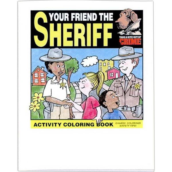 "Your Friend The Sheriff - Coloring/activity Book With Police And Fire Theme, 8 Pages, 8 1/2"" X 11"" Photo"