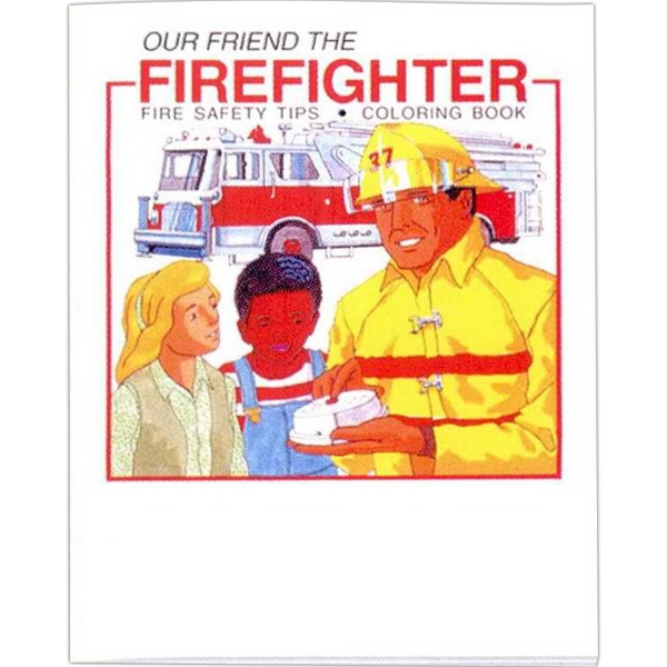 "Our Friend The Firefighter - Coloring/activity Book With Police And Fire Theme, 8 Pages, 8 1/2"" X 11"" Photo"