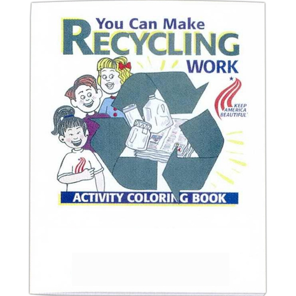 You Can Make Recycling Work - Coloring And Activity Book With Environmental Theme, 8 Pages Photo