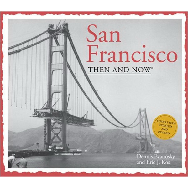 Then & Now: San Francisco (compact Edition) - Softcover Book About San Francisco, California. Blank Photo