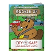 Coloring Book: Buckle Up - Coloring book about buckling up in the car.