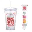 Hangover Kit - 16 oz. double wall tumbler with straw.