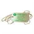 Dog Tag - Silkscreen base metal of aluminum custom dog tag with 26 gauge thickness.