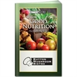 Better Book: Mission Good Nutrition - Reference guide to developing healthy eating habits.