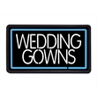 """Wedding Gowns 13"""" x 24"""" Simulated Neon Sign - Custom Simulated Neon Sign.  13"""" x 24"""" Ready Made Title Light Box Wedding Gowns"""