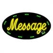 Oval Animated LED Sign - 1 Line with Border - Oval Animated LED Sign with Custom Lettering - 1 Line with Border.