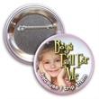 """2-1/4 Diam Round Button w/ Pin - 2 1/4"""" diameter round button with safety pin backing and full color imprint."""