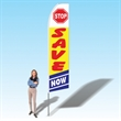 15FT Stop Save Now Advertising Banner Flag - 15FT Stop Save Now Advertising Banner Flag